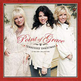Point Of Grace - Tennessee Christmas : A Holiday Collection