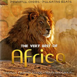 The Very Best of Africa - Powerful Choirs,Pulsating Beats (Johnny Clegg, Ramadi, etc.)