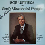 Bob Watters - God's Wonderful People