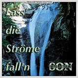 Son, Wind & Reign - Lass die Ströme fall'n