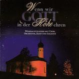 Wenn wir Gott in der Höhe ehren (Kathi Arndt, Ulrike Ferdinand, Cae & Eddie Gauntt, John Johnson, Johannes Nitsch, Eberhard Rink)