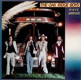 Oak Ridge Boys - Have Arrived