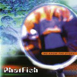 Phatfish - We Know The Story