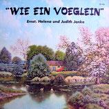 Ernst, Helena & Judith Janke - Wie ein Vöglein