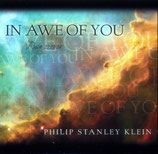 Philip Stanley Klein - In Awe Of You