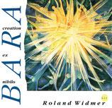 Roland Widmer - Bara