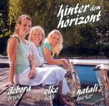 Debora Bruno, Elke Lieth & Natali Hurter - Hinter dem Horizont