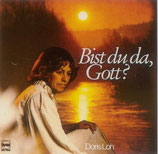 Doris Loh - Bist du da Gott?