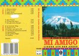 Rüdiger & Dorothea Klaue, Marco & Daniel Klaue, Gruppe ARPAY aus Peru - Mi Amigo (Lieder aus den Anden)