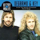 DeGarmo & Key - History Makers : De Garmo & Key