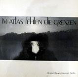 Ökumenische Gesangsgruppe Berlin - Im Atlas fehlen die Grenzen