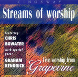 Chris Bowater & Graham Kendrick - Streams of Worship