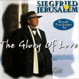 Siegfried Jerusalem - The Glory Of Love