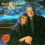 Roger Whittaker - Bleib heut bei mir