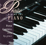 Peter Campbell - Praise Him On The Piano Vol.II