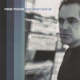 Neal Morse - God Won't Give Up