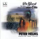 Peter Helms - De Geest van Elia (De Here alleen  is God)