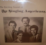 Singing Americans - The Exciting Sounds of The Singing Americans