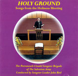 The Portsmouth Citadel Songster Brigade of The Salvation Army - Holy Ground (Songs from the Holiness Meeting)