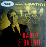 Randy Stonehill - Can't Buy A Miracle