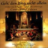 Continental Voices - Geh' den Weg nicht allein