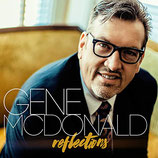Gene McDonald - Reflections