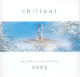Chillout - Meditation and Worship 2003