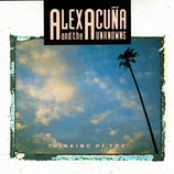 Alex Acuna and the Unknowns - Thinking Of You