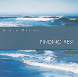Bruce Dailey - Finding Rest