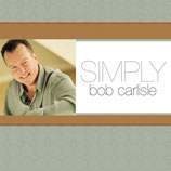Bob Carlisle - Simply Bob Carlisle