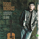 Todd Norris - Simplicity of Love