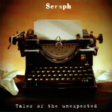 Seraph - Tales of the unexpected