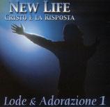 New Life Cristo È La Risposta - Lode & Adorazione 1