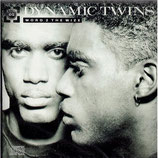 Dynamic Twins - Word 2 The Wize