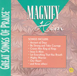 Great Songs of Praise : Magnify Him (Don Moen, Tom Brooks, Michael Coleman - Prod.)