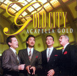Gold City - Acapella Gold