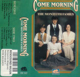 Monteith Family - Come Morning