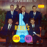 Rebels - Love is the Key