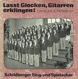 Schildberger Sing-und Spielschar - Lasst Glocken, Gitarren erklingen
