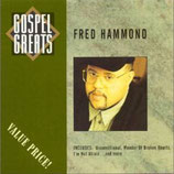 Fred Hammond - Gospel Greats