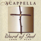 Acappella - Word Of God