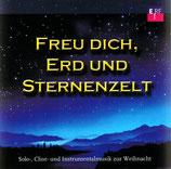 Freu dich, Erd und Sternenzelt - ERF Studiochor u.a.