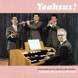 Yeahsus! : 23 Lieder für fromme Stunden