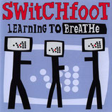 SWITCHFOOT : Learning To Breathe