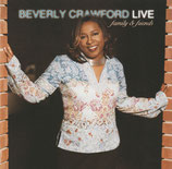Beverly Crawford - Live family & friends