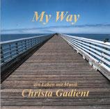 Christa Gadient - My Way ; ein Leben mit Musik (WERSI Abacus Duo)