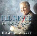 Jimmy Swaggart - I'll Never Be Lonely Again