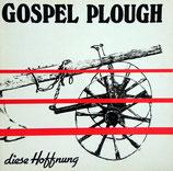 Gospel Plough - Diese Hoffnung