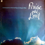 The Bergen White Chorale - Praise The Lord