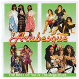 Arabesque - The Best Of Vol. IV : The Mega Mixes (Doppel-CD)